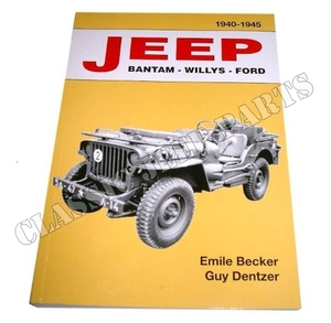 JEEP BANTAM – WILLYS - FORD 1940 - 1945 Emile Becker 470 sidor ENGELSK TEXT